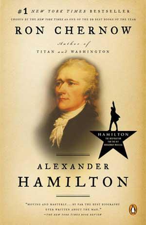 Alexander Hamilton by Ron Chernow