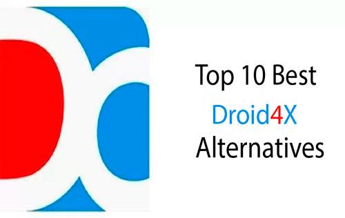 Droid4x Alternative Android Emulators