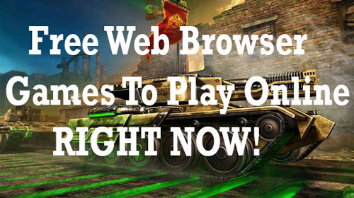 Free Web Browser Games To Play Online
