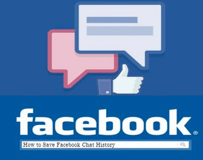 How to Save Facebook Chat History
