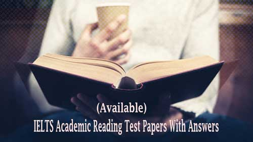 IELTS Academic Reading Test Papers