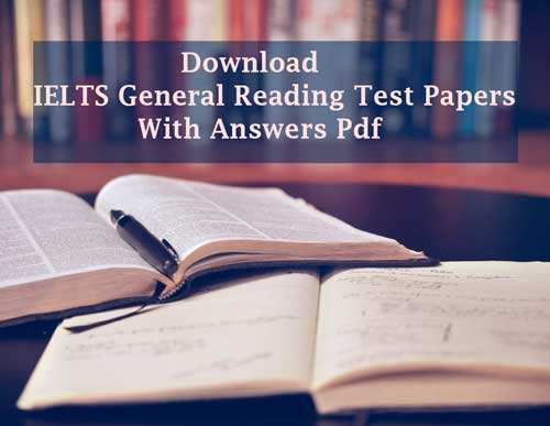IELTS General Reading Test Papers