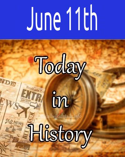 June 11th in history