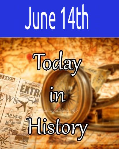 June 14th in history