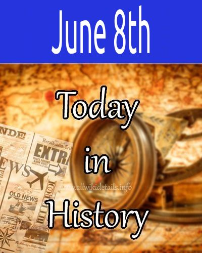 June 8th in history