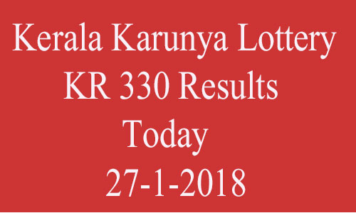 Karunya Lottery KR 330 Results Today | 27-1-2018