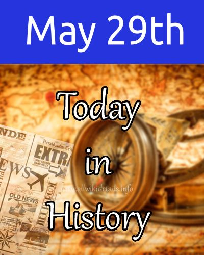 May 29th in history