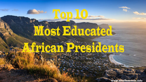 Most Educated African Presidents