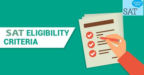 SAT Eligibility Criteria