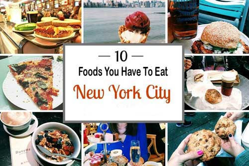 Top 10 Foods You Have To Eat In New York City